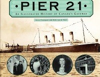 Pier 21, an illustrated History of Canada's Gateway