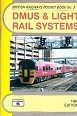 British Railways Pocket Book No.3 DMUS and Light Rail Systems