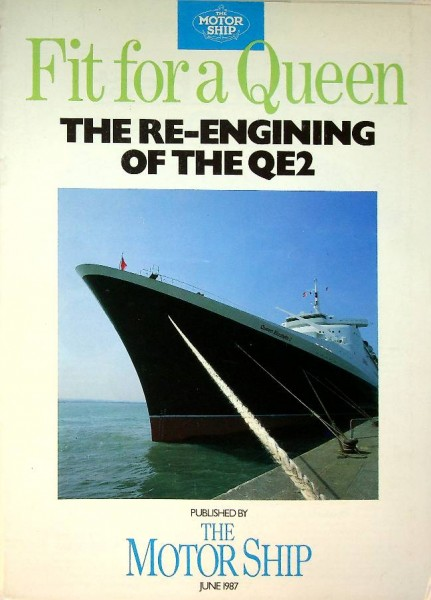 Special Magazine The Motorship for The Re-engining of the QE2
