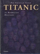 Titanic, 31 Norwegian Destinies