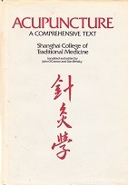 Acupuncture, a comprehensive text