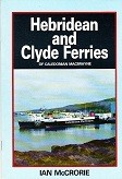 Hebridean and Clyde Ferries of Caledonian MacBrayne