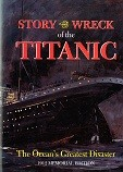 Story of the Wreck of the Titanic