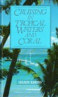 Cruising in Tropical and Waters and Coral