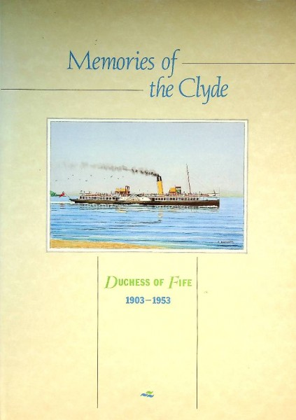 Memories of the Clyde 1903-1953