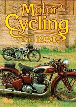 Motor Cycling in the 1930s