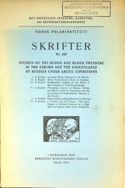 Studies on the blood and blood pressure in the Eskimo and the significance of ketosis under Arctic c