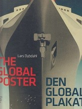 The Global Poster / Den Globale Plakat