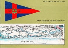 Fifty Years of Sailing in Lagos 1932-1982
